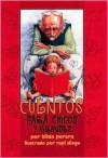 Cuentos Para Chicos y Grandes = Stories for Young and Old - Hilda Perera, Rapi Diego