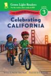 Celebrating California: 50 States to Celebrate - Marion Dane Bauer, C.B. Canga