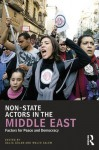 Non-State Actors in the Middle East: Factors for Peace and Democracy (UCLA Center for Middle East Development (CMED) series) - Galia Golan, Walid Salem