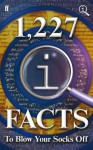 1227 QI Facts To Blow Your Socks Off - John Lloyd, John Mitchinson