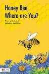 Honey Bee, Where Are You? - Martha Scott