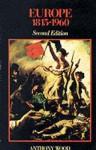 Europe, 1815-1960 - Anthony Wood