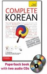 Complete Korean with Two Audio CDs: A Teach Yourself Guide - Vincent Mark, Jaehoon Yeon