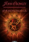 Dæmonomania - John Crowley