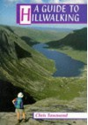 A Guide to Hillwalking - Chris Townsend