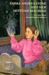 Emma Ansky-Levine and Her Mitzvah Machine - Lawrence Bush