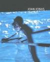 Joan Jonas: Timelines: Transparencies in a Dark Room - Joan Jonas