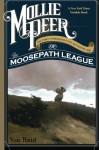 Mollie Peer: Or the Underground Adventure of the Moosepath League - Van Reid