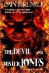 The Devil and Mister Jones - Cain Berlinger