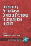 Contemporary Perspectives on Science and Technology in Early Childhood Education (PB) - Olivia N. Saracho