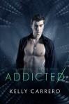 Addicted - Kelly Carrero