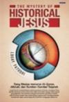 The Mystery of the Historical Jesus - Louay Fatoohi, Yuliani Liputo