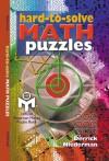 Hard-to-Solve Math Puzzles - Derrick Niederman
