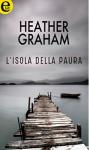 L'isola della paura - Heather Graham