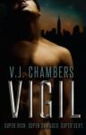 Vigil - V.J. Chambers