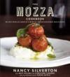 The Mozza Cookbook: Recipes from Los Angeles's Favorite Italian Restaurant and Pizzeria - Nancy Silverton, Matt Molina, Carolynn Carreño, Mario Batali, Carolynn Carreno