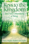 Keys to the Kingdom: And New Dimensions of Being - Elizabeth Clare Prophet, Mark L. Prophet