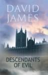 Descendants of Evil - David James