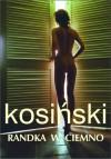 Randka w ciemno (Polska wersja jezykowa) - Jerzy Kosinski