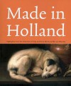 Made in Holland: Highlights from the Collection of Eijk and Rose-Marie de Mol Van Otterloo - Quentin Buvelot