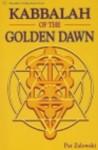 Kabbalah Of The Golden Dawn - Pat Zalewski