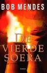 De Vierde Soera - Bob Mendes