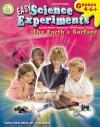 Easy Science Experiments, Grades 4 - 8: The Earth's Surface - Mark Twain Media