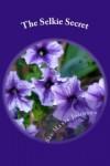 The Selkie Secret, The Vanna MacAllister Adventures #1 - Sai Marie Johnson