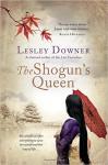The Shogun's Queen - Lesley Downer