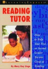 Reading Tutor: How to Help Your First and Second Grader Become Great at Reading - Mary Linge, Learning Express LLC
