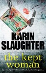 The Kept Woman - Karin Slaughter