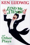 Lend Me A Tenor and Other Plays (Contemporary Playwrights) - Ken Ludwig
