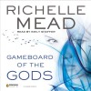 Gameboard of the Gods: Age of X, Book 1 - -Penguin Audio-, Richelle Mead, Emily Shaffer