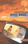 Miroir, miroir... - Richard Matheson