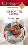 His for the Taking (Harlequin Presents - Julie Cohen