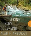 Discovering Physical Geography - Alan F. Arbogast