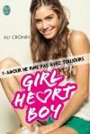 Girl Heart Boy - Tome 1: Amour ne rime pas avec toujours (J'ai lu) (French Edition) - Ali Cronin, Elodie Meste