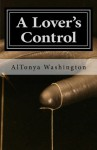 A Lover's Control: Ramsey Tesano V (Volume 5) - AlTonya Washington