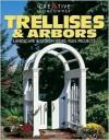 Trellises & Arbors: Landscape & Design Ideas, Plus Projects - Bill Hylton