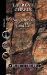 Caveau De Famille: Roman - Laurent Chabin