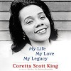 My Life, My Love, My Legacy - Coretta Scott King, Barbara Reynolds, January LaVoy, Phylicia Rashad, Macmillan Audio
