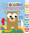 What Color is Bear's Underwear? - Todd H. Doodler, Todd Harris Goldman