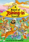 A Band of Joining-in Stories - Pat Thompson