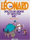 """Léonard Tome 34: Docteur génie et mister """"aïe"""" - Bob de Groot, Turk"""