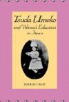 Tsuda Umeko and Women's Education in Japan - Barbara Rose
