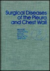Surgical Diseases of the Pleura & Chest Wall - R. Maurice Hood