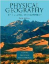 Physical Geography: The Global Environment, Canadian Edition - Harm deBlij, Richard Williams, Péter Müller