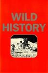 Wild History - Richard Prince