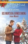 His Montana Homecoming (Love InspiredBig Sky Centennial) - Jenna Mindel