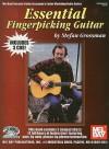 Essential Fingerpicking Guitar (Stefan Grossman's Guitar Workshop Audio Series) - Stefan Grossman
